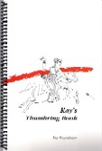 Kay's Thumbring Book by Kay Koppedrayer